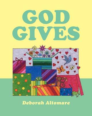God Gives (Paperback)