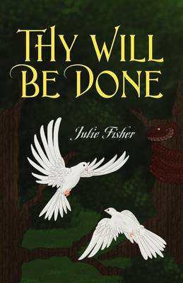 Thy Will Be Done (Paperback)