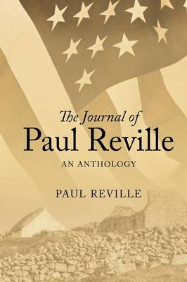 The Journal of Paul Reville: An Anthology (Paperback)