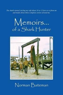 Memoirs....of a Shark Hunter (Paperback)
