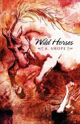 Wild Horses (Paperback)