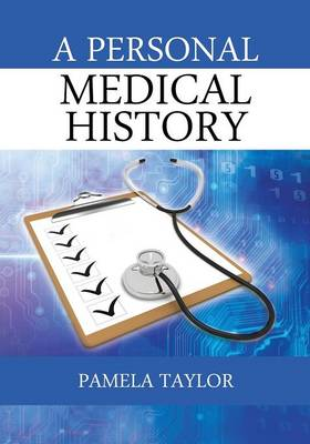 A Personal Medical History (Paperback)