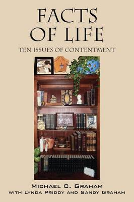 Facts of Life: Ten Issues of Contentment (Paperback)