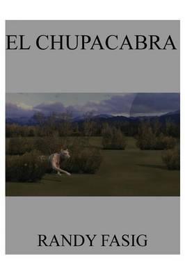 El Chupacabra (Paperback)