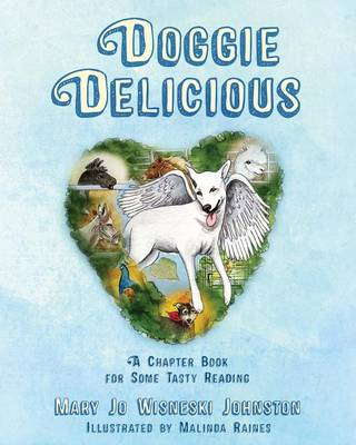 Doggie Delicious: A Chapter Book for Some Tasty Reading (Paperback)