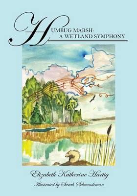 Humbug Marsh: A Wetland Symphony (Paperback)