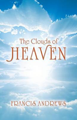 The Clouds of Heaven (Paperback)