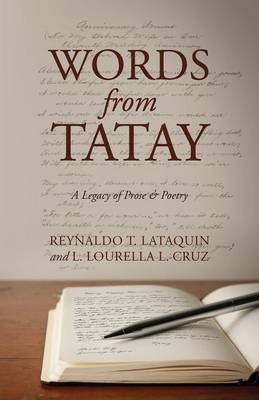 Words from Tatay: A Legacy of Prose & Poetry (Paperback)