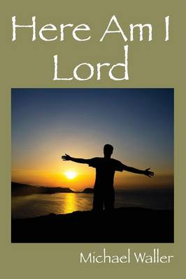 Here Am I Lord (Paperback)