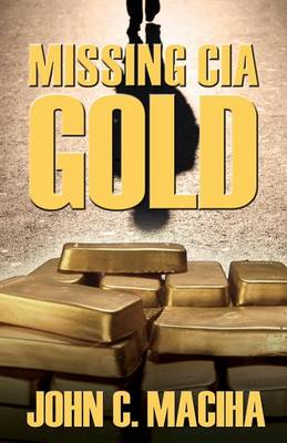 Missing CIA Gold (Paperback)