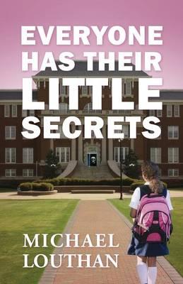 Everyone Has Their Little Secrets (Paperback)