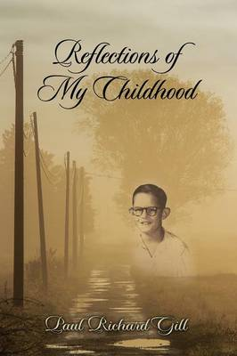 Reflections of My Childhood (Paperback)