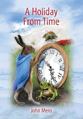 A Holiday from Time (Hardback)