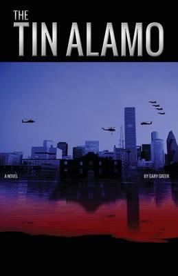 The Tin Alamo (Paperback)