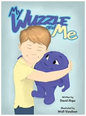 My Wuzzle & Me (Hardback)