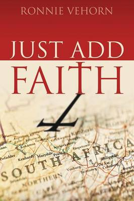 Just Add Faith (Paperback)
