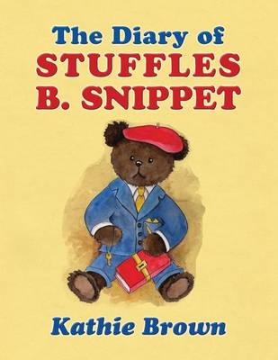 The Diary of Stuffles B. Snippet (Paperback)