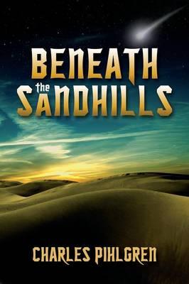 Beneath the Sandhills (Paperback)