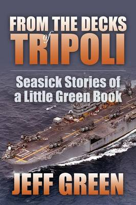 From the Decks of Tripoli: Seasick Stories of a Little Green Book (Paperback)