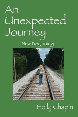 An Unexpected Journey: New Beginnings (Paperback)