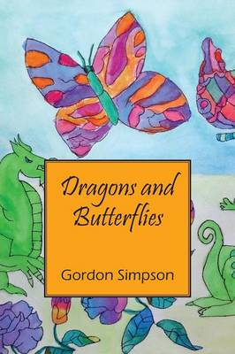 Dragons and Butterflies (Paperback)