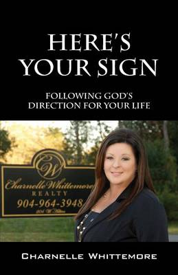 Here's Your Sign: Following God's Direction for Your Life (Paperback)