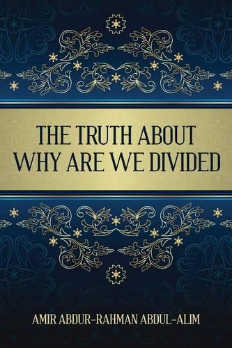 The Truth about Why Are We Divided (Paperback)