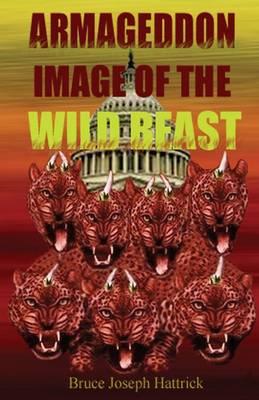 Armageddon Image of the Wild Beast (Paperback)