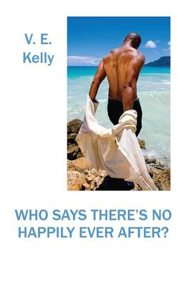 Who Says There's No Happily Ever After? (Paperback)