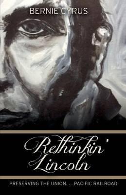 Rethinkin' Lincoln (Paperback)