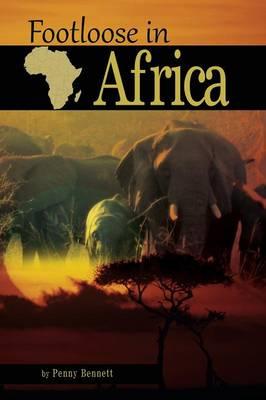 Footloose in Africa (Paperback)