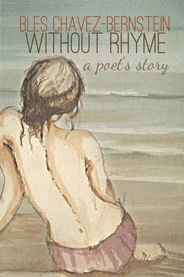 Without Rhyme: A Poet's Story (Paperback)