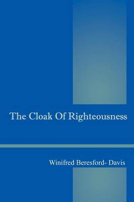The Cloak of Righteousness (Paperback)