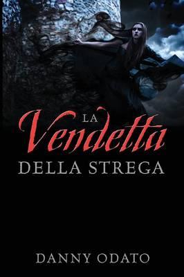 La Vendetta Della Strega (Paperback)