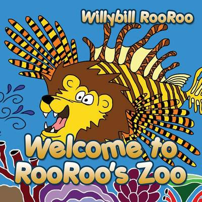 Welcome to Rooroo's Zoo (Paperback)