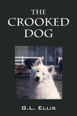 The Crooked Dog (Paperback)