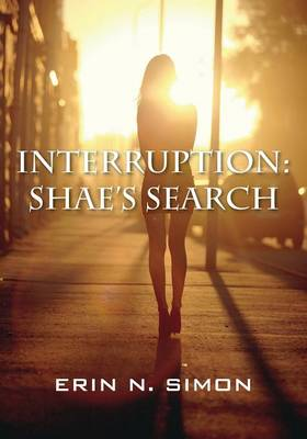 Interruption: Shae's Search (Paperback)