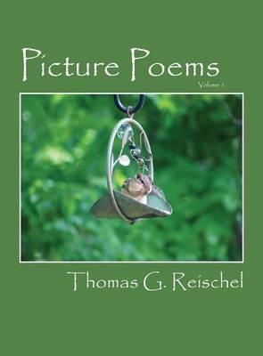 Picture Poems: Volume 1 (Hardback)
