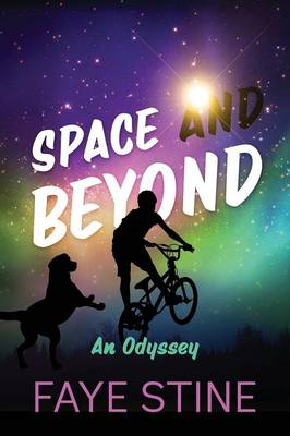 Space and Beyond: An Odyssey (Paperback)