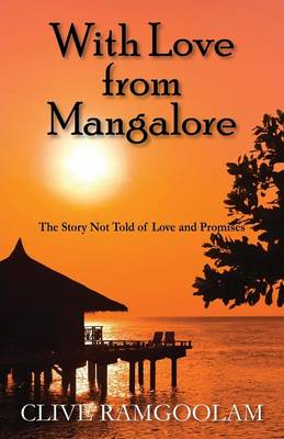 With Love from Mangalore: The Story Not Told of Love and Promises (Paperback)