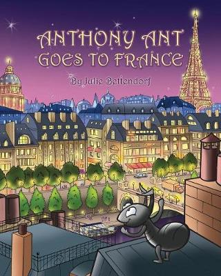 Anthony Ant Goes to France (Paperback)