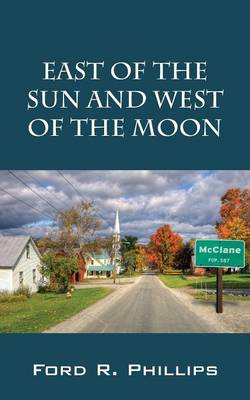 East of the Sun and West of the Moon (Paperback)
