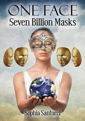 One Face Seven Billion Masks (Paperback)