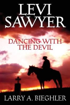 Levi Sawyer - Dancing with the Devil (Paperback)