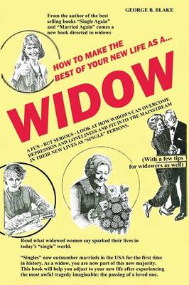Widow: How to Make the Best of Your New Life as a... (Paperback)