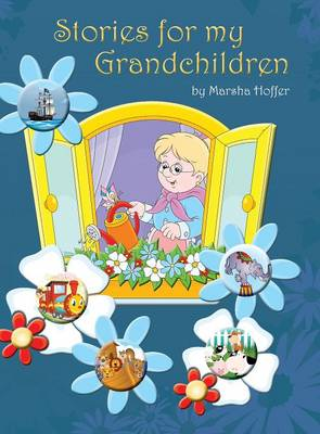 Stories for My Grandchildren (Hardback)
