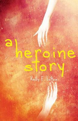 A Heroine Story (Paperback)