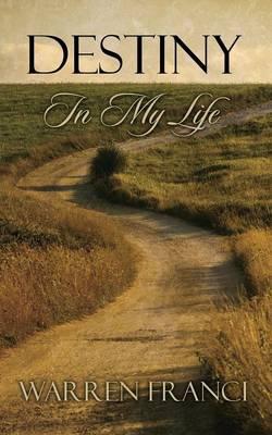 Destiny in My Life (Paperback)