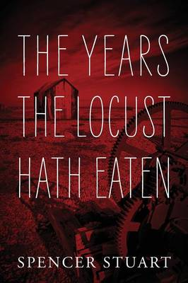 The Years the Locust Hath Eaten (Paperback)