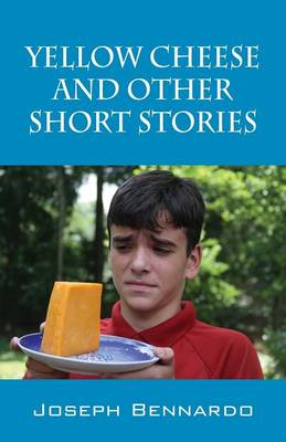 Yellow Cheese and Other Short Stories (Paperback)